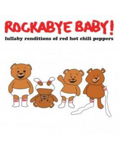 RockabyeBaby CD Red Hot Chili Peppers