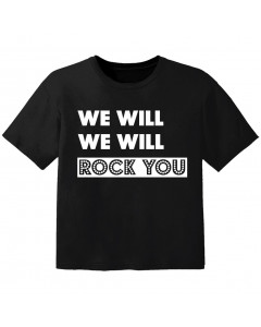 Rock Kinder Tshirt we will we will Rock you
